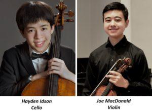 Hayden Idson, Cello, and Joe MacDonald, Violin